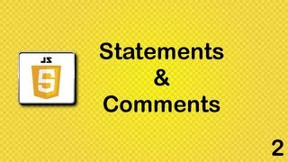 Javascript beginner tutorial 2 - statements and comments