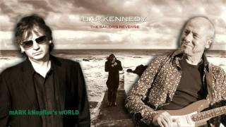 Bap Kennedy feat Mark Knopfler - Celtic Sea
