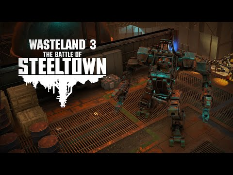 Wasteland 3 : DLC The Battle of Steeltown