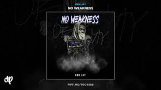 OBN Jay   No Weakness [No Weakness]