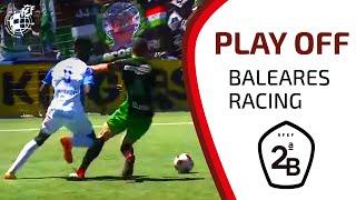 RESUMEN   Fase De Ascenso A Segunda División Atlético Baleares - Real Racing (1-1)
