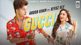 गुच्ची GUCCI Lyrics in Hindi & English | Aroob Khan ft. Riyaz Aly -Lyricworld