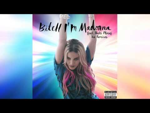 Madonna feat. Nicki Minaj - Bitch I'm Madonna (OSCAR G BITCH BEATS)