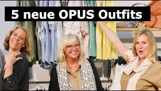 5 neue MODE-Outfits von OPUS