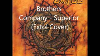 Brothers Company - Superior (Extol Cover)