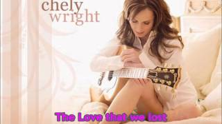 Chely Wright - The Love That We Lost (1999 Version)