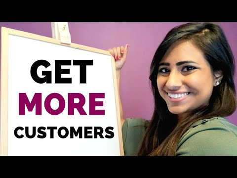 5 WAYS TO GET MORE CUSTOMERS & MAKE MORE MONEY IN BUSINESS