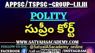 POLITY-APPSC/TSPSC-GR-I,II,II || SUPREME COURT