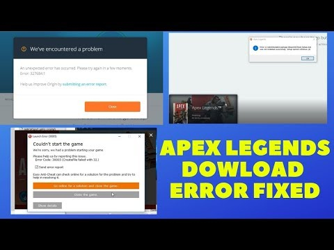 Apex Legends - How to Fix Unexpected Errors and Downloading Problems