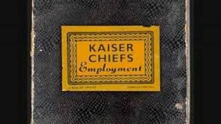 I PREDICT A RIOT -KAISER CHIEFS