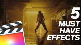 Top 5 Must Have Final Cut Pro X Effects And Plugins