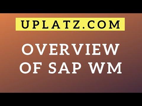 Overview of SAP WM | SAP Warehouse Management | Uplatz