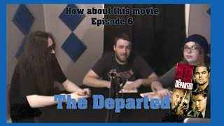 Episode 6: The Departed Rated R