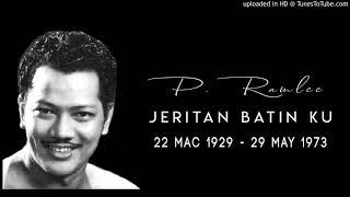 P. RAMLEE - JERITAN BATIN KU - EXTENDED VERSION