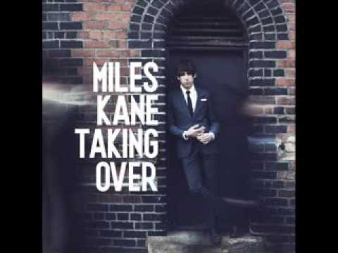 Miles Kane - I Don't Need You At All