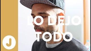 LO DEJO TODO - JUAN LLORCA