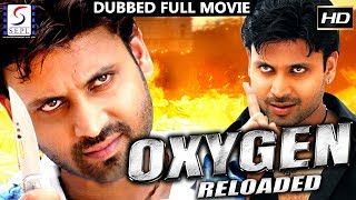 Oxygen Reloaded - South Indian Super Dubbed Action Film - Latest HD Movie 2018