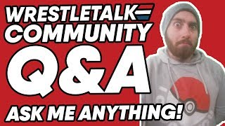 Big Live Streaming Announcement! WrestleTalk Community Q&A! Ask Me Anything!