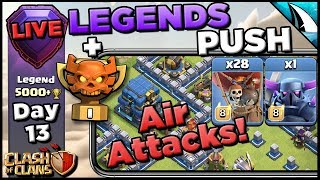 *Air Attacks in Legends* Pushing With Air | Clash of Clans