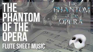 Flute Sheet Music: How To Play The Phantom Of The Opera By Andrew Lloyd Webber