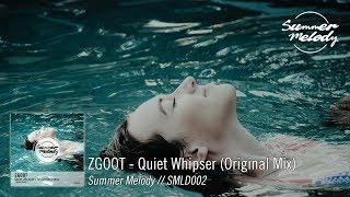 ZGOOT - Quiet Whisper (Original Mix) [SMLD002]