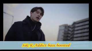 Sik-K-Addict bass boosted