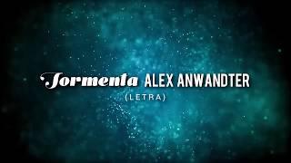Alex Anwandter   Tormenta (letra)
