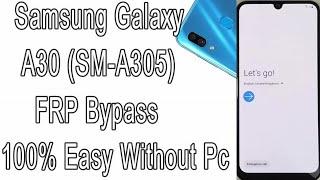 SAMSUNG A30 SM-A305F FRP Bypass Google Account PIE 9 0