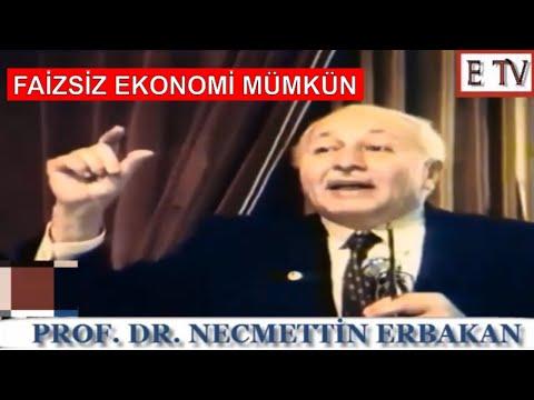 """""""FAİZSİZ SİSTEMİ ANLATIYOR""""  - PROF. DR. NECMETTİN ERBAKAN"""