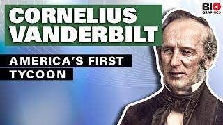 Cornelius Vanderbilt: America's First Tycoon