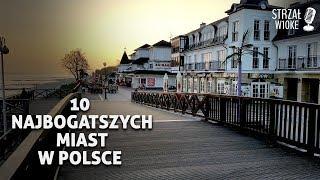 10 Najbogatszych miast w Polsce