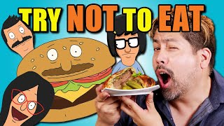 Try Not To Eat Challenge - Bob's Burgers | People Vs. Food