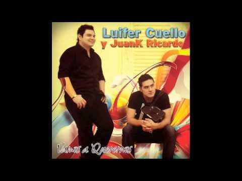 Zuaka De One Luifer Cuello Y Juank...