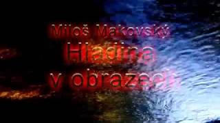 Video Miloš Makovský HLADINA V OBRAZECH