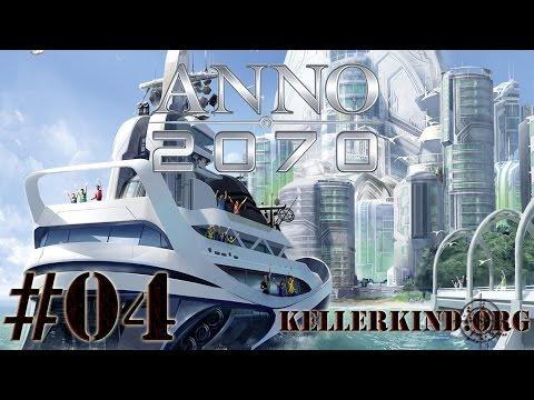 ANNO 2070 [HD] #004 – Das Kellerkind schlägt zurück ★ Let's Play ANNO 2070