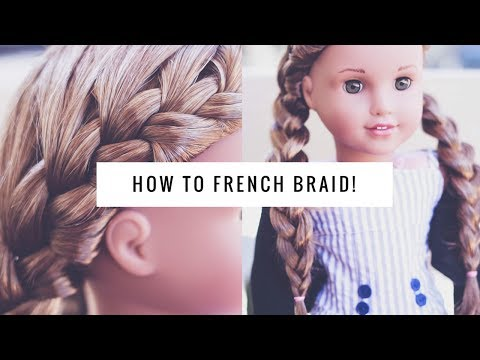 How To French Braid!