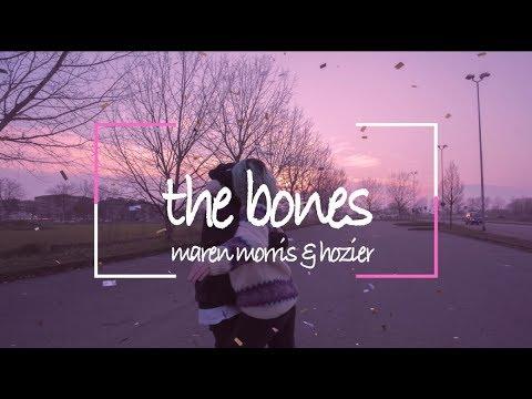 the bones - maren moris, hozier // lyrics