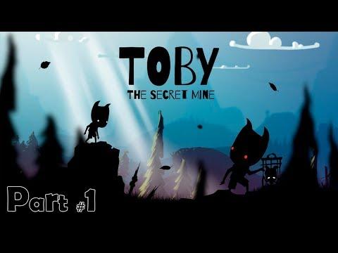 Toby: The Secret Mine (Part #1 - First pass)