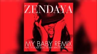 Zendaya - My Baby (Remix) ft. Ty Dolla $ign, Bobby Brackins & IamSu