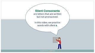 Silent Consonant:  S
