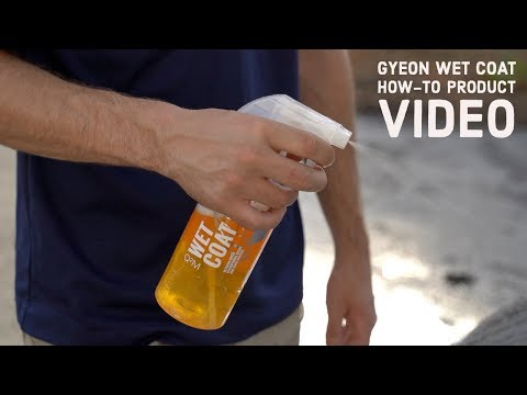 Gyeon WetCoat Overview & How-To Product Video
