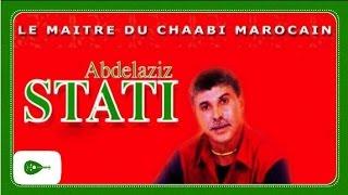 Abdelaziz Stati - Le maître du chaâbi marocain (Album Complet)
