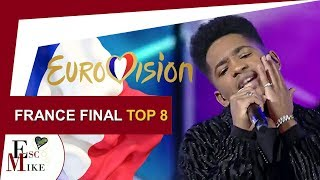 Destination Eurovision France 2018 [FINAL] - My Top 8 [ With RATING]