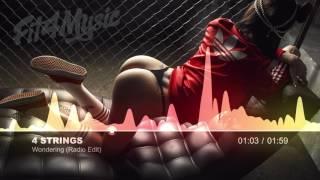 🔥 4 Strings - Wondering (Radio Edit) [Trance]
