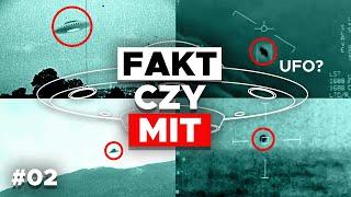 UFO i NAGRANIA PENTAGONU | Fakt czy mit #2