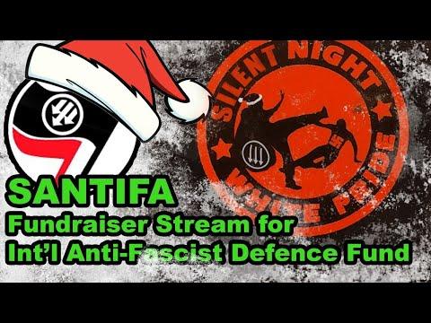 Sant!fa Xmas Stream for the Int'l Anti-F@scist Defence Fund!
