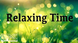 Relaxing Music - Piano & Guitar Music - Calm Music For Study, Work