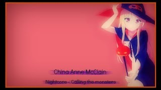 Nightcore  - Calling all the monsters (China Anne McClain)