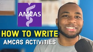 How to Write Your AMCAS Work and Activities Section (+10 EXAMPLES FROM MY APP)