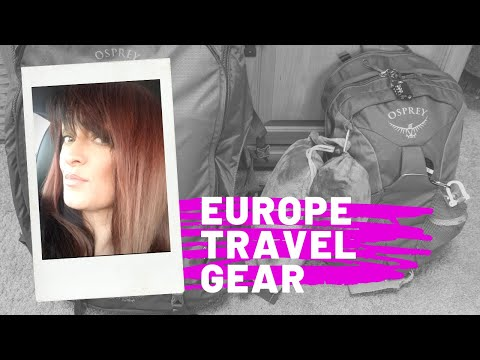 Solo Europe Backpacking Travel Gear & Packing Hacks